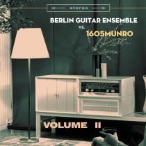 Berlin Guitar Ensemble vs 1605munro · Volume II
