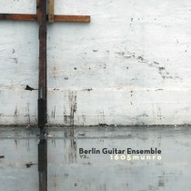 Berlin Guitar Ensemble vs 1605munro · Volume I